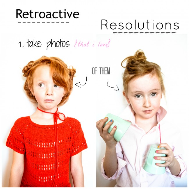 My {Retroactive} Resolutions